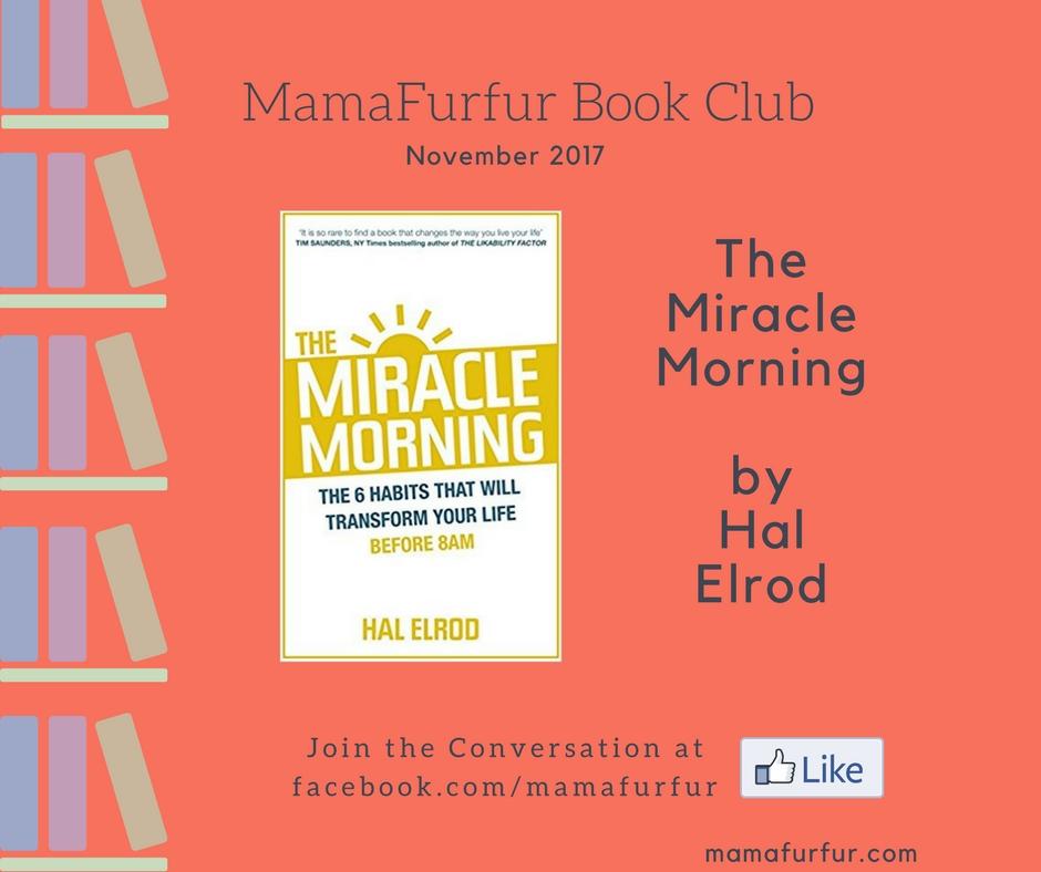 The Miracle Morning Mamafurfur Book Club November 2017