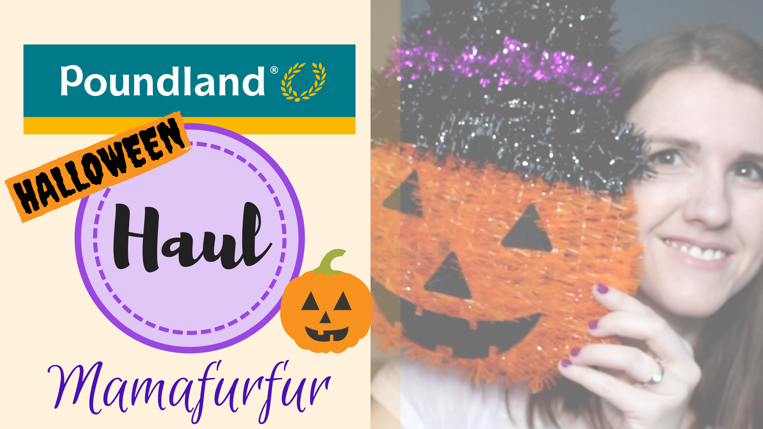 Poundland Haul for Halloween - Mamafurfur Youtube Channel