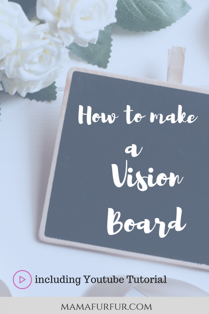 How to make a Vision Board ¦ Simple Vision Board Step by Step Guide ¦ Youtube Tutorial ¦ Mamafurfur