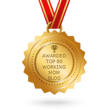 Top 80 Working Mom Blogs Winners
