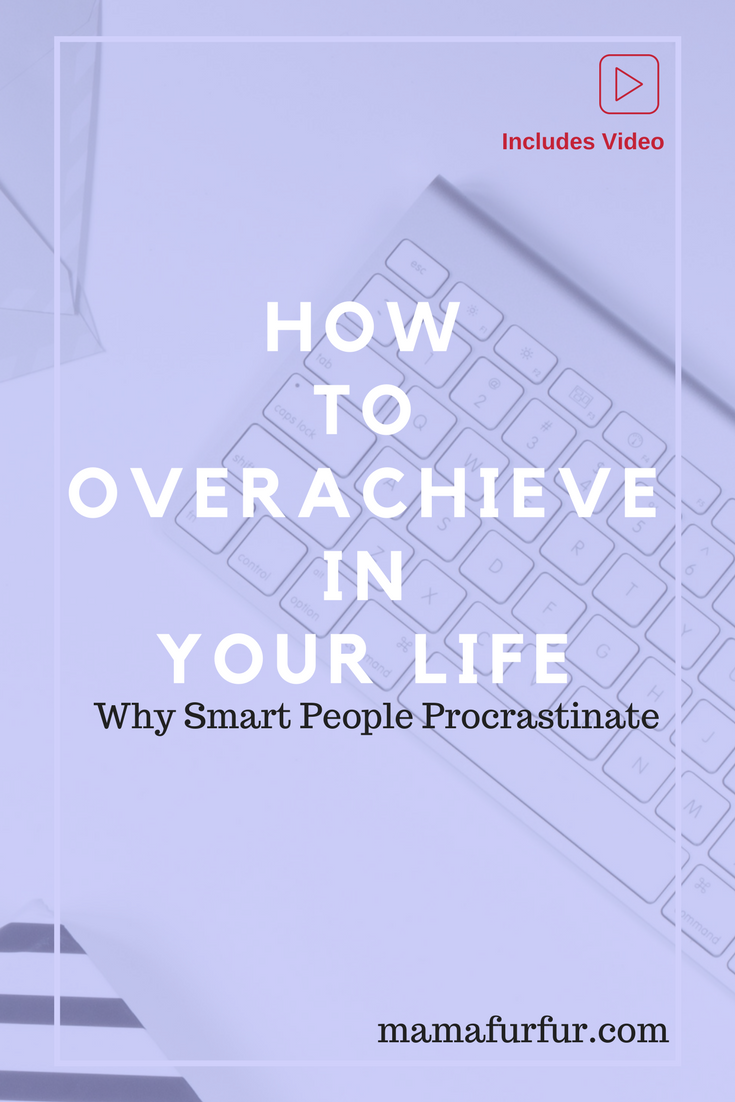 Why Smart People under perform how to overachieve in your life #goals #productivity