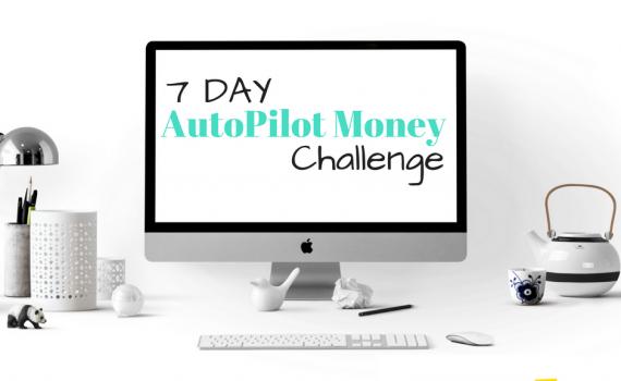 7 day Autopilot money makeover challenge header