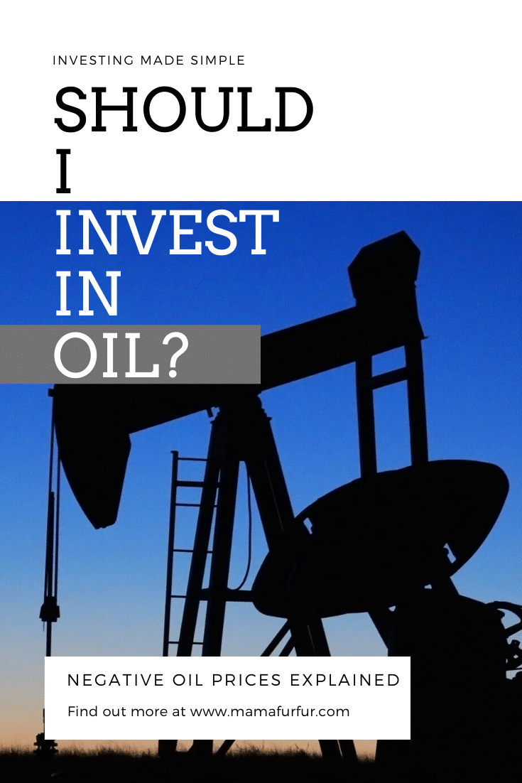 Should I invest in OIL? What does NEGATIVE OIL PRICES MEAN?