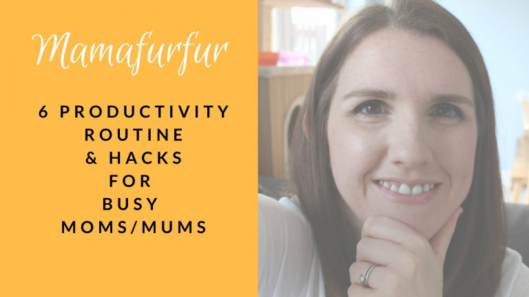 6 Productivity Routine Tips & Hacks for Busy Mums