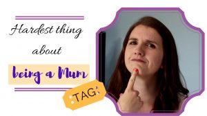 The Hardest thing about being a Mom/Mum TAG ¦ Motherhood Q&A