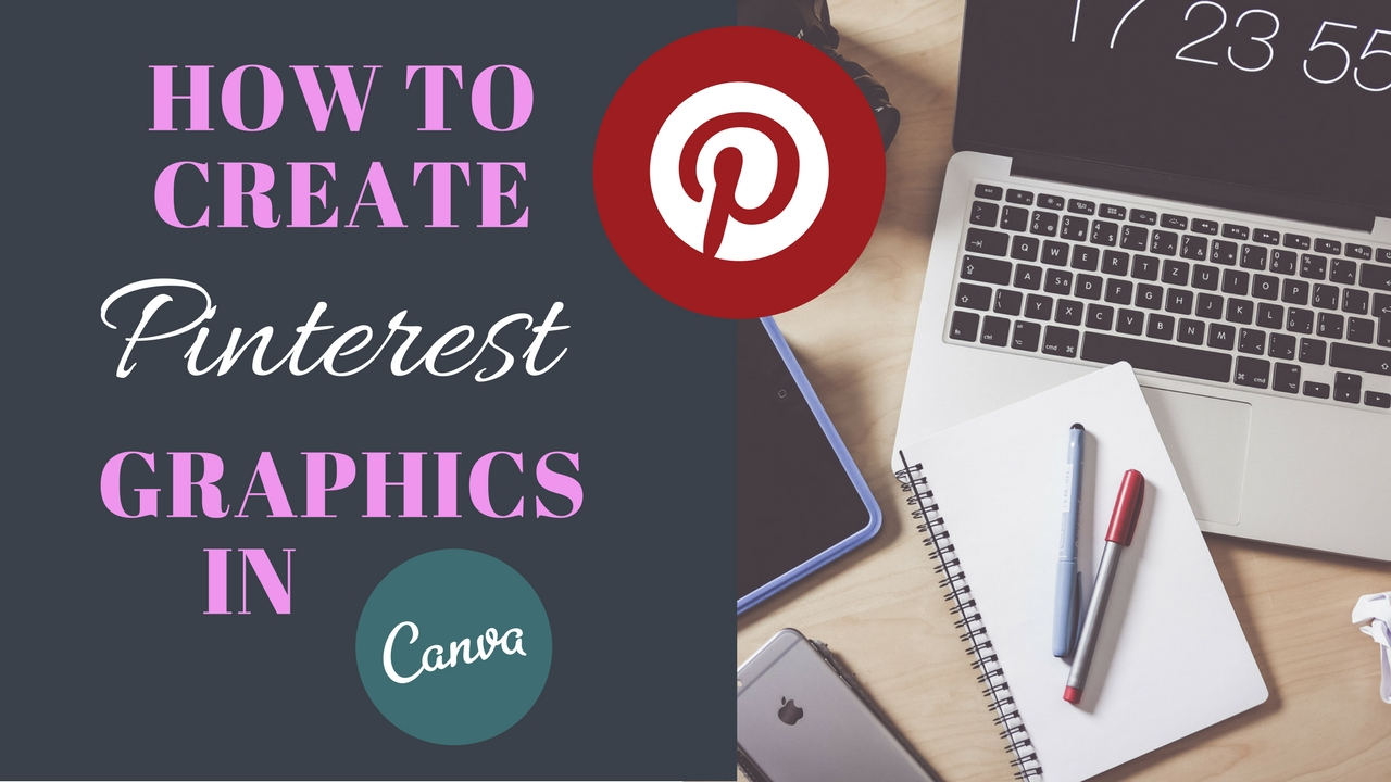 How To Design Pinterest Graphics with Canva for FREE! ¦ Create amazing Pinterest Graphics