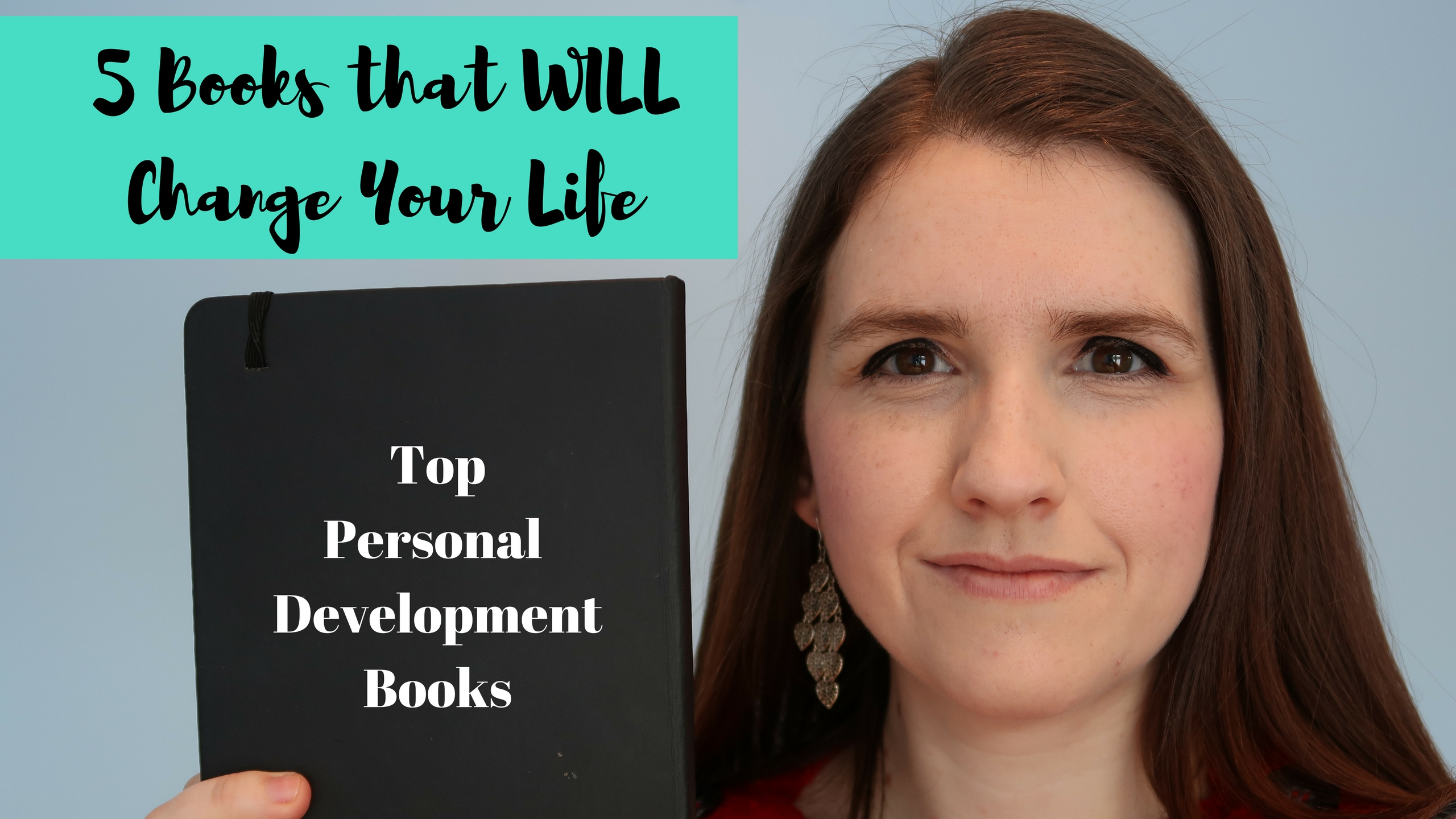 5 Books that WILL Change Your Life - Top Personal Development Books