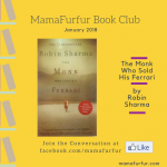 Book Club – The Monk Who Sold His Ferrari by Robin Sharma – January 2018