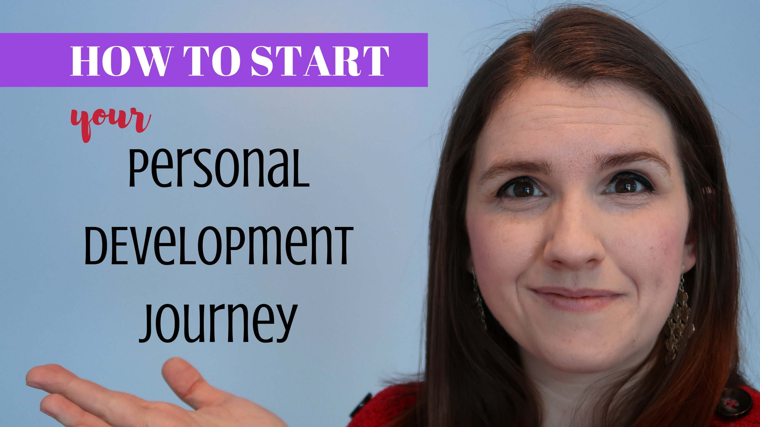 How to Start Your PERSONAL DEVELOPMENT Journey: Successful Life HACKS