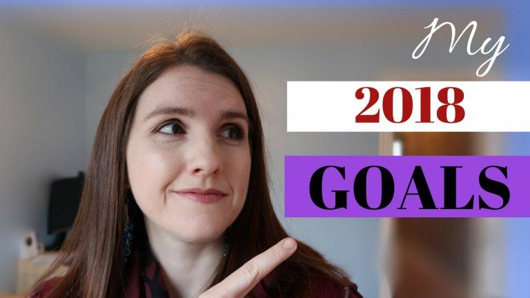 My 2018 Focus Goals
