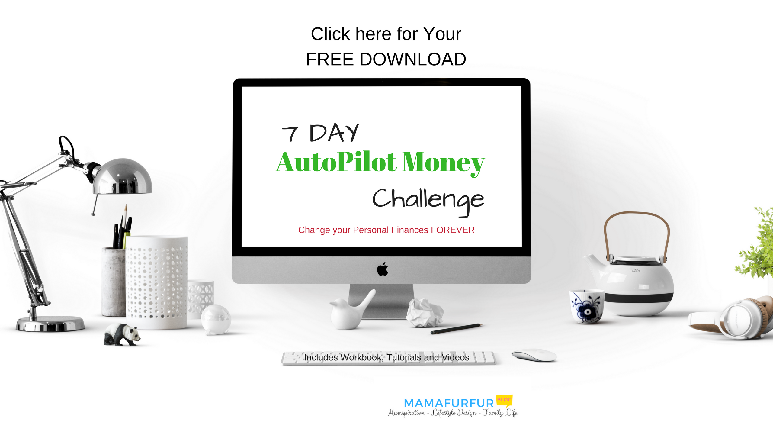7 day AutoPilot Money Challenge Workbook sign up link
