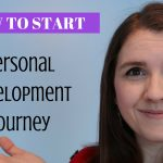 How to Start Your PERSONAL DEVELOPMENT Journey