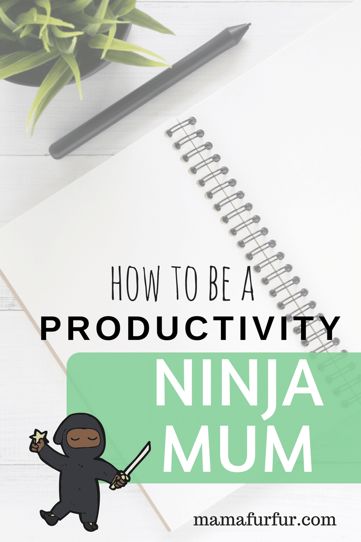 how to be a productivity ninja mum mom #momhacks #lifehacks #householdhacks #budgeting #familytime #delegate