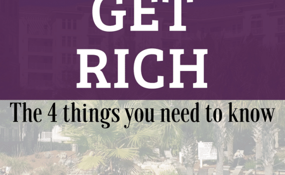 How to get Rich - the four things you need to know and can apply today #finances #budgeting #financialfreedom