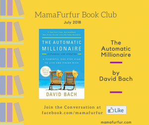 July 2018 Book Club Selection – The Automatic Millionaire by David Bach