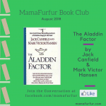 August 2018 Book Club Selection – The Aladdin Factor by Jack Canfield