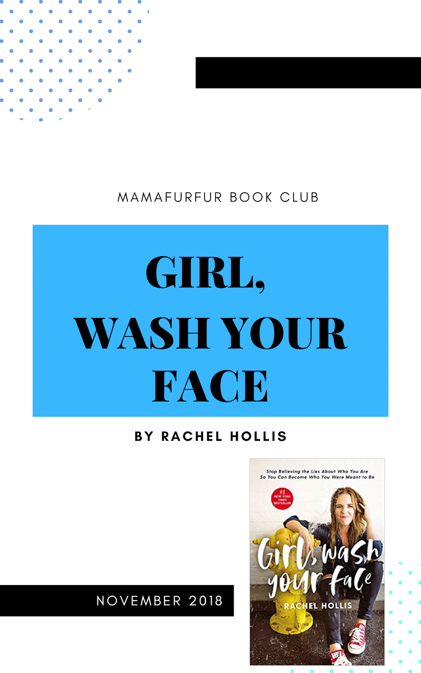 November 2018 Book Club Selection – Girl Wash your face by Rachel Hollis
