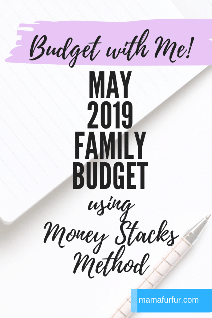 Budget with Me - May 2019 Family Budget using Money Stacks Method #debtfree #budgeting #finances