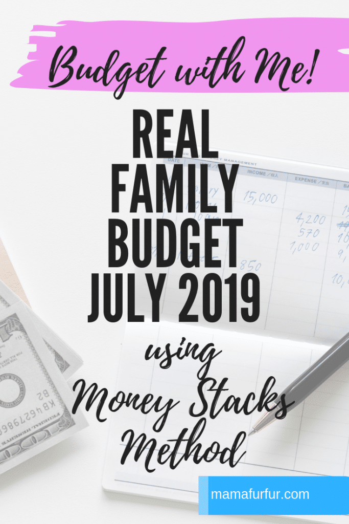 Real family budget July 2019 using Money Stacks Method