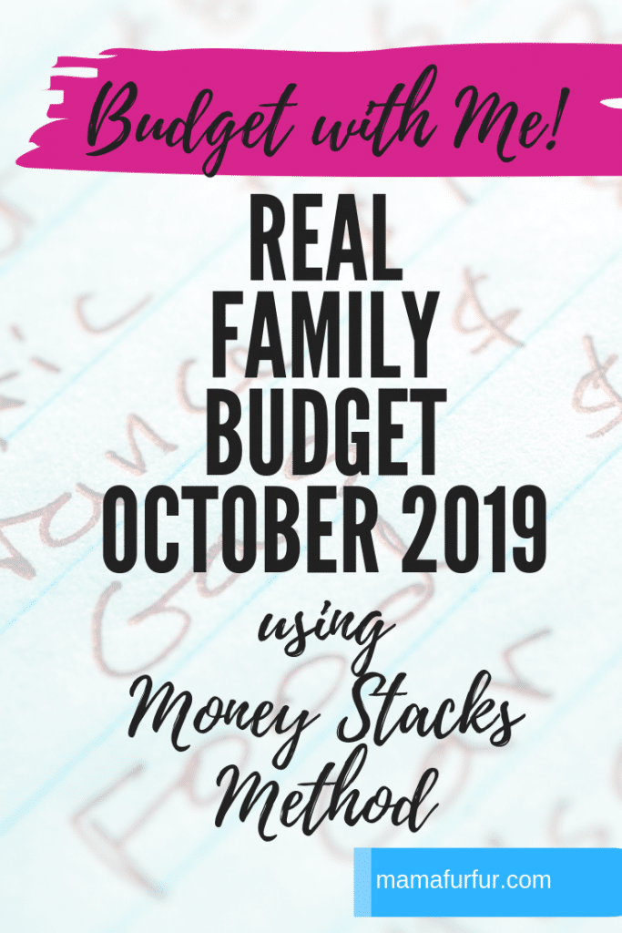Real Family Budget October 2019 #budgeting #moneystacks