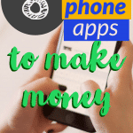 8 APPS TO MAKE MONEY – How to make money from your phone in 2020