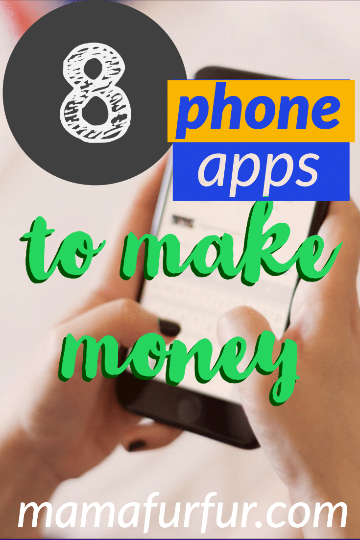 8 Apps to make money - How to make money from your phone in 2020 UK