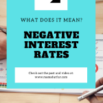 NEGATIVE INTEREST RATES – what does it mean for the UK and Investors?