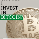 CRYPTOCURRENCY / BITCOIN – Should we be investing in it RIGHT NOW?