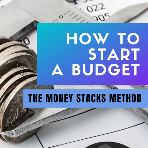 HOW TO START A MONEY STACKS METHOD BUDGET - Achieve Financial freedom, goals, Savings & Investments
