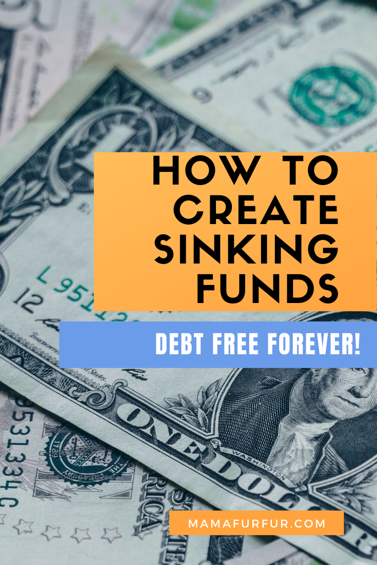 HOW TO CREATE SINKING FUNDS - BECOME DEBT FREE FOREVER with this simple strategy