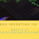 ESG Investments UK – Socially Responsible Investing
